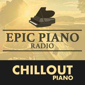 CHILLOUT PIANO by Epic Piano
