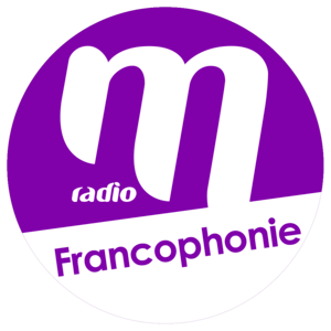 Radio M Radio - Francophonie