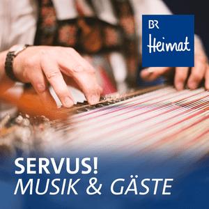Podcast Servus! Musik und Gäste