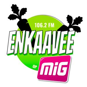 Radio ENKAAVEE op MIG