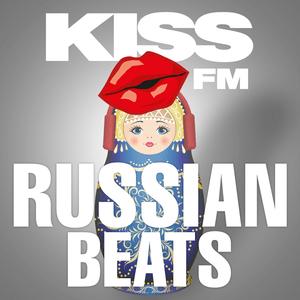 Radio KISS FM – RUSSIAN BEATS
