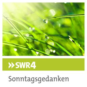Podcast SWR4 - Sonntagsgedanken