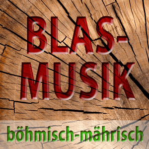 BÖHMISCH-MÄHRISCHE BLASMUSIK
