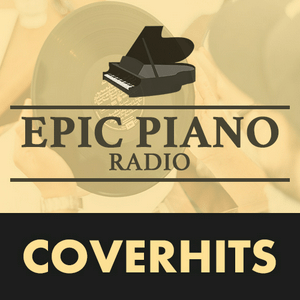 PIANO COVERHITS by Epic Piano