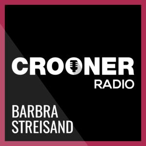 Crooner Radio Barbra Streisand
