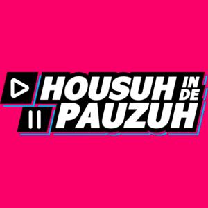 SLAM! - HOUSUH IN DE PAUZUH