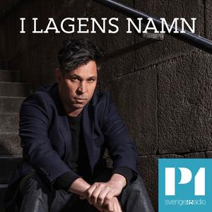 Podcast I lagens namn - Sveriges Radio